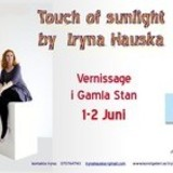 "utst�llning ""Touch of sunlight"" by Iryna Hauska, Gamla Stan,  (2013-05-25 - 2013-06-06)"